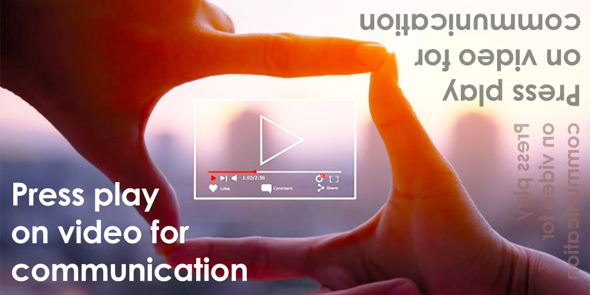 Digital Communication Strategy – Using Video